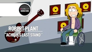 "Robert Plant on Led Zeppelin Classic ""Achilles Last Stand"""