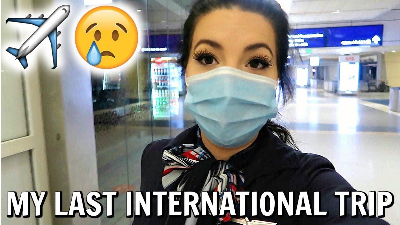 MY LAST INTERNATIONAL TRIP ?✈️  Life Of An International Flight Attendant - Travel Vlog 2020