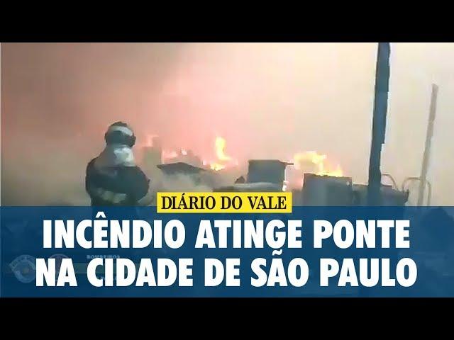 Incêndio atinge ponte na cidade de São Paulo