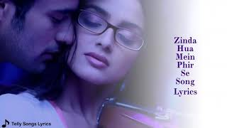Zinda Hua Main Phir Se Song _ Lyrical Video _ Mere