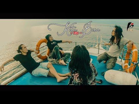BIP - KITA BISA (Official Music Video)