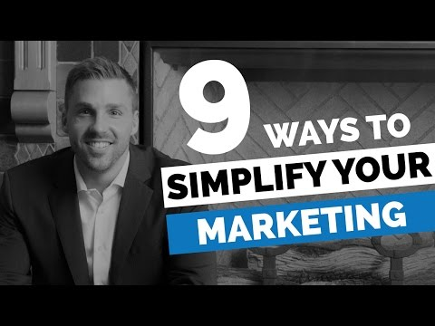 9 Ways To Simplify Your Marketing - The Modern Marketing Show Ep 6