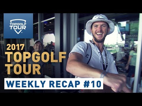 Week 10 Recap | 2017 Topgolf Tour | Topgolf