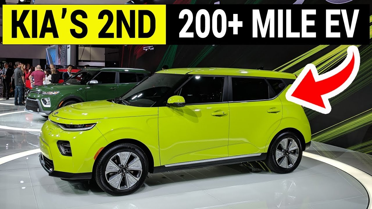 Kia S 2nd Electric Car With Over 200 Mile Range 2020 Soul Ev