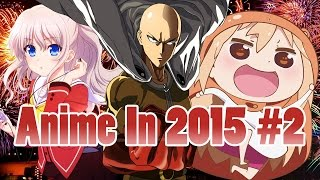 AZ: Anime in 2015 Part 2