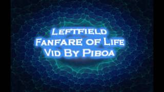Leftfield - Fanfare of Life