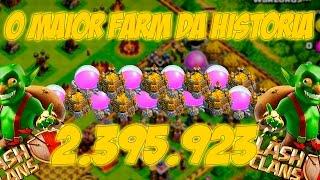 CLASH OF CLANS - O MAIOR FARM DA HISTÓRIA DO CLASH OF CLANS - 2.395.923