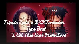 """[Free] Trippie Redd x XXXTentacion Type Beat """"I Got This Scar From Love"""" (Prod. TL)"""