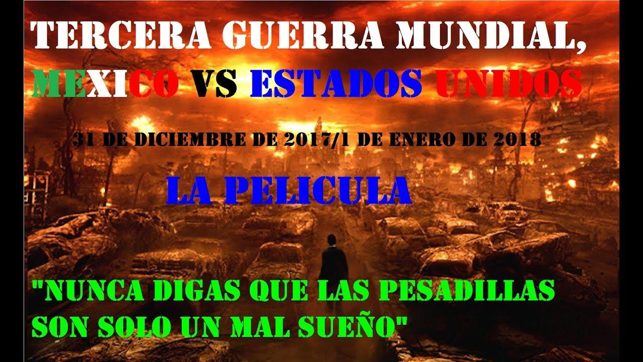 Ver 3ra. GUERRA MUNDIAL, MEXICO VS ESTADOS UNIDOS: La Película OFICIAL en Español