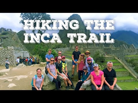 How we hiked the Inca Trail to Machu Picchu