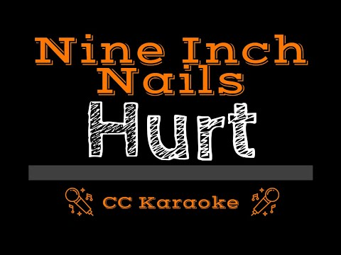 Nine Inch Nails   Hurt CC Karaoke Instrumental