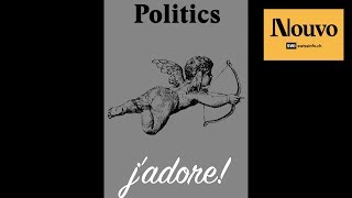 Politics, j'adore! - episode 6