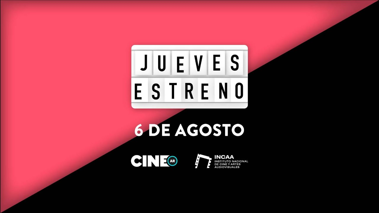 ESTRENO #CineArgentino // 06/08/2020