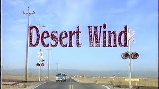 Desert Wind -  Mit dem Zug über die Rocky Mountains - Ein Film von Jürgen Lodemann (1992)