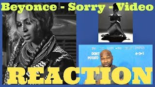 Beyonce - Sorry (Video)  - REACTION