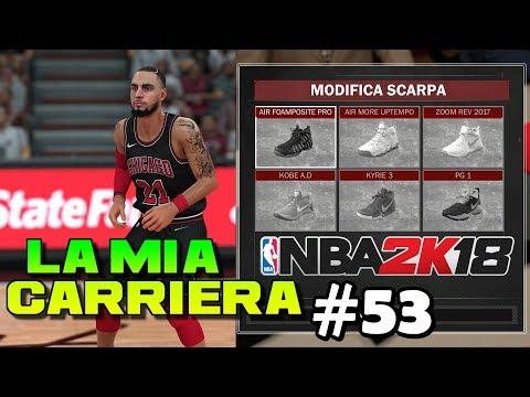 NBA 2K18 ITA - SCARPE PERSONALIZZATE?  - La Mia Carriera Ep.53 - PS4 Pro