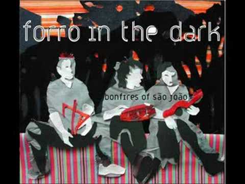 Forrowest By Forro In the Dark