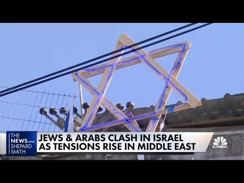 Jews & Arabs clash in Israel as tensions rise in the Middle East