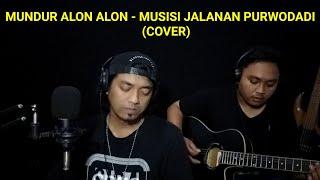 Gambar cover Mundur Alon Alon - Ilux ID (Akustik Cover) by Musisi Jalanan Purwodadi