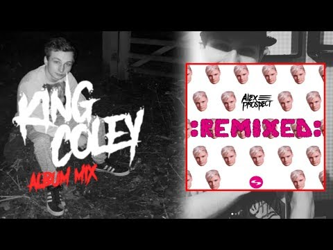 Alex Prospect :REMIXED: (Full Mix / Mixed by King Coley)