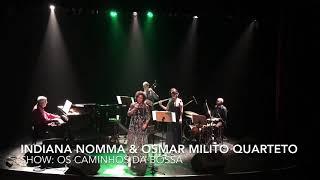 O GRANDE AMOR | Indiana Nomma & Osmar Milito Quarteto