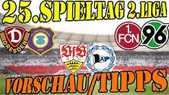 25.Spieltag 2.Liga Vorschau und Tipps: Topspiel beim VFB und Derby in Dresden + Glubb - Hannover