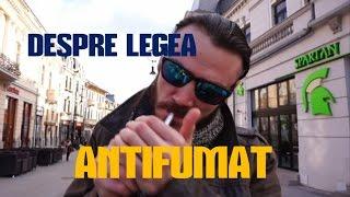 Vlog 4: Legea antifumat