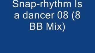 32 snap-rhythm Is a dancer 08 (8 BB Mix)
