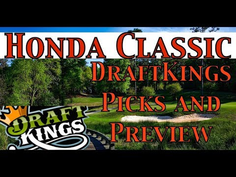 Honda Classic DraftKings Picks and Preview | 2018| How to Make Money Online