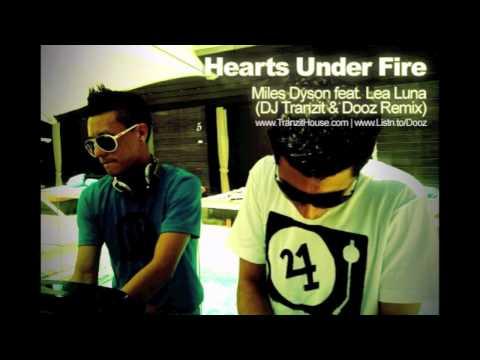 Hearts Under Fire (DJ Tranzit & Dooz Remix) Miles Dyson feat. Lea Luna