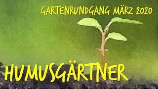 Gartenrundgang März 2020 durch unseren Permakulturgarten zur Selbstversorgung