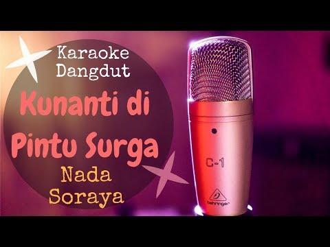 Karaoke Dangdut Kunanti Di Pintu Surga - Nada Soraya || Karaoke No Vocal