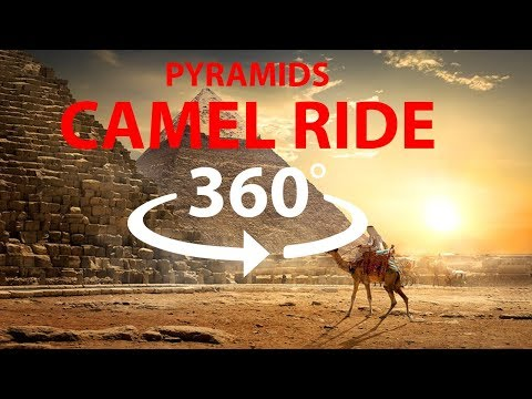 Camel Ride on The Great Pyramids of Giza in Egypt 360° 4K HD VR 3D Video