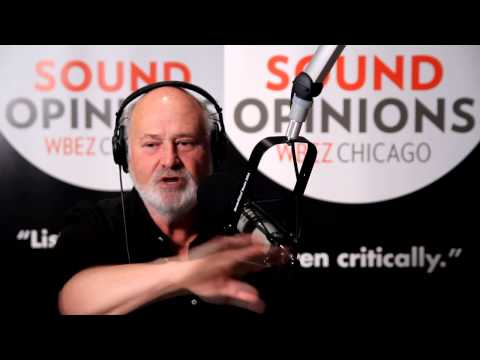Rob Reiner on Sound Opinions (Full Interview)