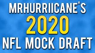 MrHurriicane's 2020 NFL Mock Draft (w/ TRADES)