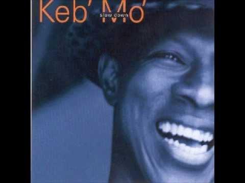 Keb Mo I Don't Know