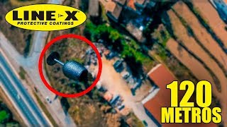 COPA DE CRISTAL CON LINE-X vs 120 METROS DE ALTURA!! ** SPRAY INDESTRUCTIBLE ** [bytarifa]