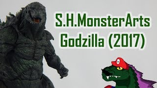 S.H.MonsterArts Godzilla (2017) Review