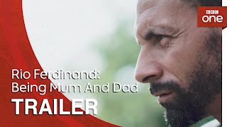 Rio Ferdinand: Being Mum And Dad | Trailer - BBC One