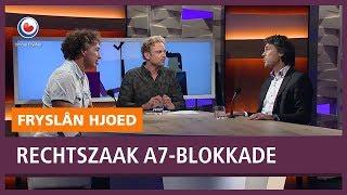 Vooruitkijken op rechtszaak A7-blokkade