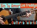 Sin Tu Amor - Tutorial de Guitarra ( Los Freddys ) Para Principiantes