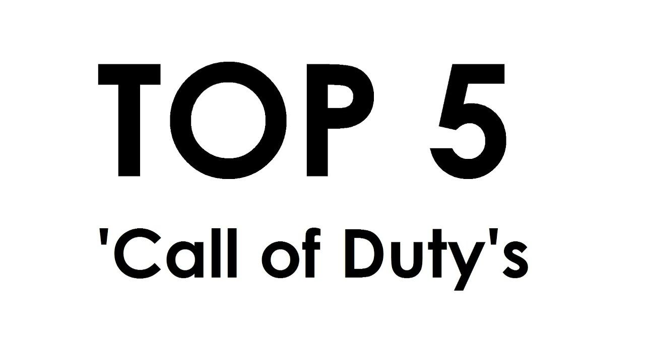Top 5 Call Of Dutys Cod 1 2 3 4 Mw2 Mw3 Waw Bo1 Bo2 Ghosts Aw