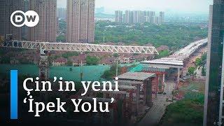 Çin'in yeni İpek Yolu projesi: