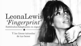 Leona Lewis - Fingerprint (Subtitulos en Español)