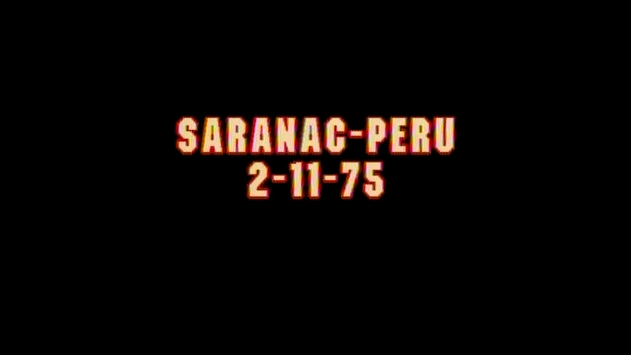 Saranac - Peru Boys Radio  2-11-75
