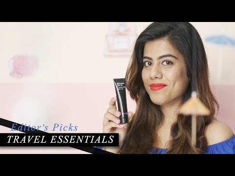 Travel Essentials: What To Carry On Your Holiday | Makeup & Beauty Tips