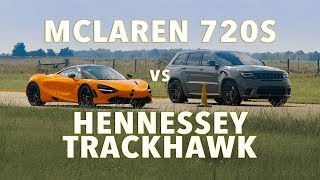 McLaren 720S vs 1200 HP Jeep Trackhawk