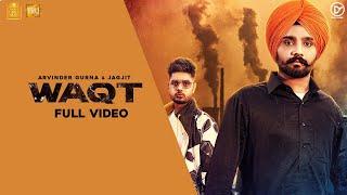 WAQT (Full Song) : Arvinder Gurna & Jagjit | Latest Punjabi Song 2020 | New Punjabi Song | Desi Vibe