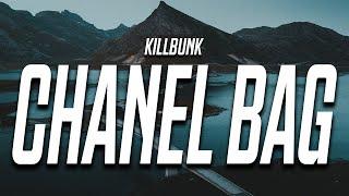 killbunk - Chanel Bag (Lyrics)