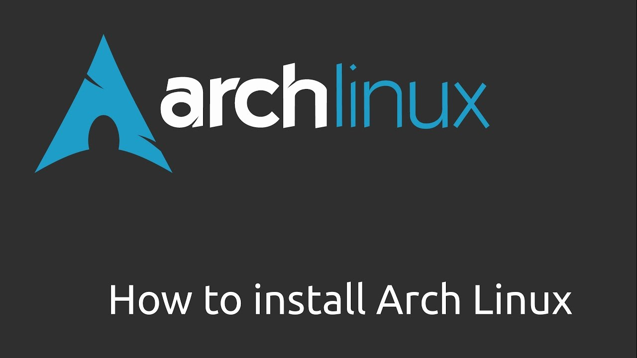 Tutorial how to install arch linux in 2018 youtube tutorial how to install arch linux in 2018 baditri Choice Image